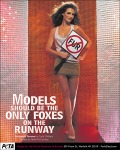 Fernanda Tavares, models should be the only foxed on the runway.