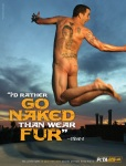Steve-O, I'd rather go naked than wear fun.