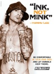 Tommy Lee, Ink not mink.