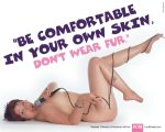 Vanessa Olivares, Be comfortable in your own skin, don't wear fur.
